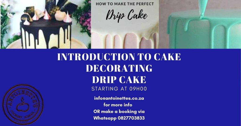Introduction to cake decorating drip cake: ...