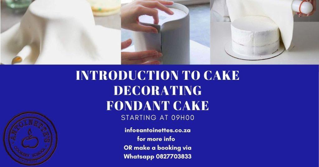 Introduction to cake decorating Fondant Cake: ...