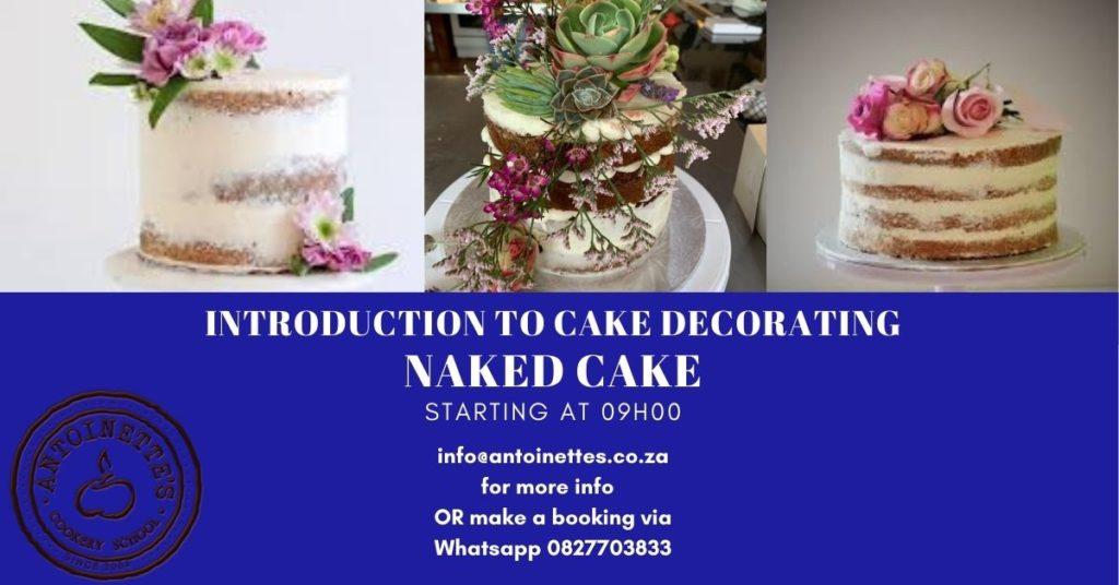 Introduction to cake decorating Naked Cake: ...